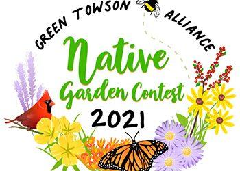 Green Towson Alliance announces Native Garden Contest!